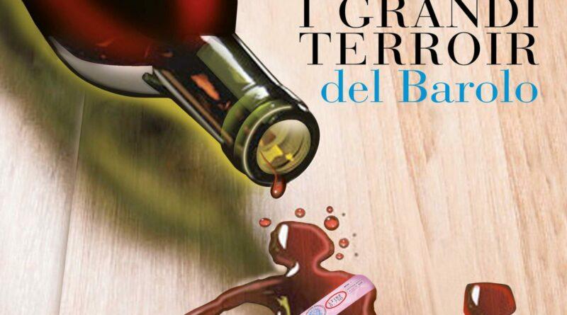 I granti terroir del Barolo